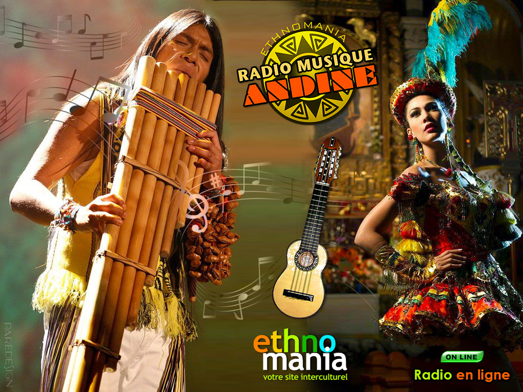 ETHNOMANIA.CA - Radio Musique Andine