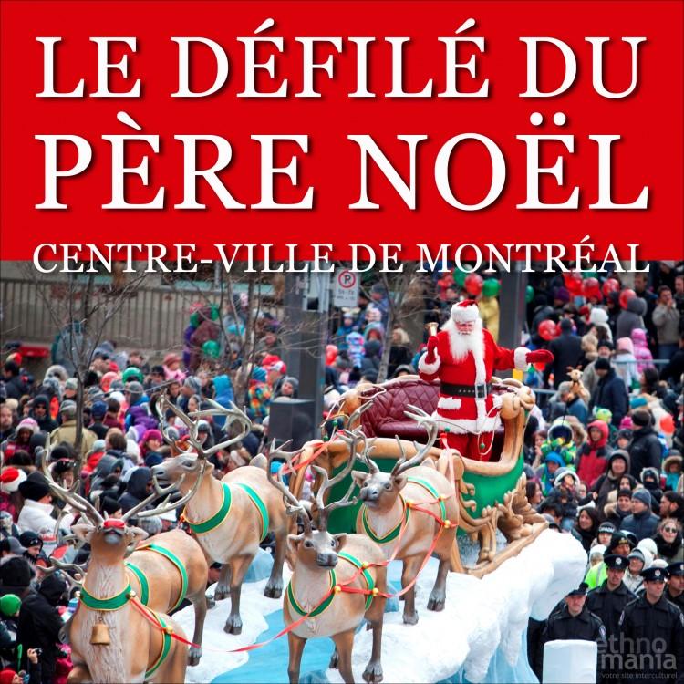 noel 2018 a montreal Le défilé du Père Noël à Montréal | samedi 17 novembre 2018  noel 2018 a montreal